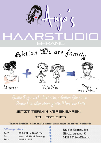 Anja´s Haarstudio Aktion we are family
